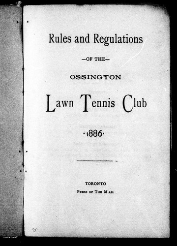Rules And Regulations Of The Ossington Lawn Tennis Club 1886 1886