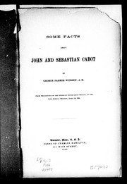 Some facts about John and Sebastian Cabot by George Parker Winship