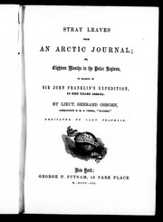 Cover of: Stray leaves from an Arctic journal, or, Eighteen months in the polar regions