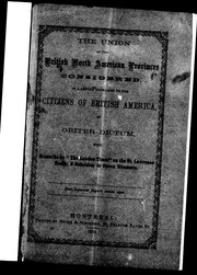 Cover of: The union of the British North American provinces considered