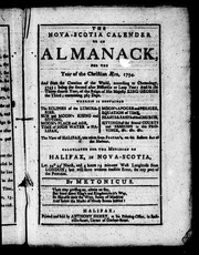 Cover of: The Nova-Scotia calender, or, An almanack, for the year of the Christian æra, 1794