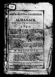 Cover of: The Nova-Scotia calender, or, An almanack, for the year of the Christian æra, 1797