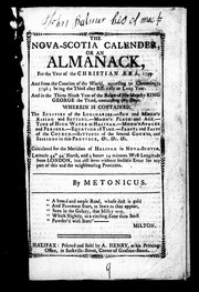 Cover of: The Nova-Scotia calender, or, An almanack for the year of the Christian æera 1799 ...