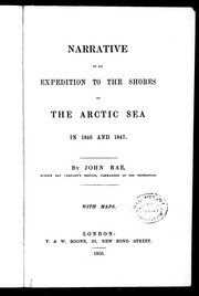 Cover of: Narrative of an expedition to the shores of the Arctic sea in 1846 and 1847