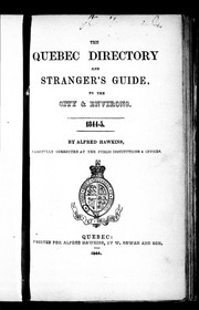 The Quebec directory and strangers guide, to the city & environs, 1844-5