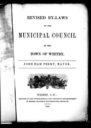 Revised by-laws of the Municipal Council of the town of Whitby by Whitby (Ont.)