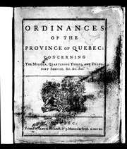 Cover of: Ordinances of the province of Quebec | QuГ©bec (Province)