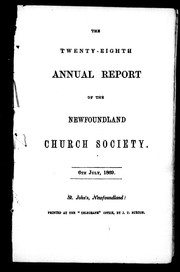 Cover of: The twenty-eighth annual report of the Newfoundland Church Society, 6th July, 1869 | Newfoundland Church Society