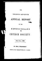 Cover of: The twenty-seventh annual report of the Newfoundland Church Society, 13th June, 1868 | Newfoundland Church Society
