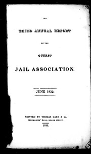 The third annual report of the Quebec Jail Association