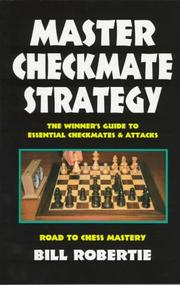 Cover of: Master checkmate strategy | Bill Robertie
