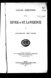 Cover of: Sailing directions for the river of St. Lawrence to accompany the chart