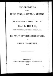 Cover of: Proceedings of the third annual general meeting of proprietors of the St. Lawrence and Atlantic Rail-Road | St. Lawrence and Atlantic Railroad Company