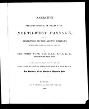 Narrative of a second voyage in search of a north-west passage by Sir John Ross