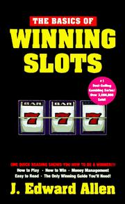 Cover of: basics of winning slots | J. Edward Allen