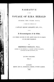 Cover of: Narrative of the voyage of H.M.S. Herald during the years 1845-51, under the command of Captain Henry Kellett, R.N., C.B.