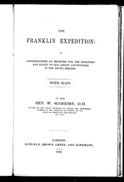 Cover of: The Franklin expedition, or, Considerations of measures for the discovery and relief of our absent adventurers in the Arctic regions