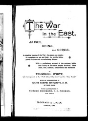 Cover of: The war in the far east, Japan, China, and corea