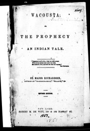 Cover of: Wacousta, or, The prophecy | Richardson, John