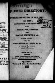 Cover of: The Quebec directory, or, Strangers' guide in the the city for 1826
