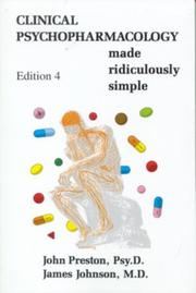 Cover of: Clinical psychopharmacology made ridiculously simple
