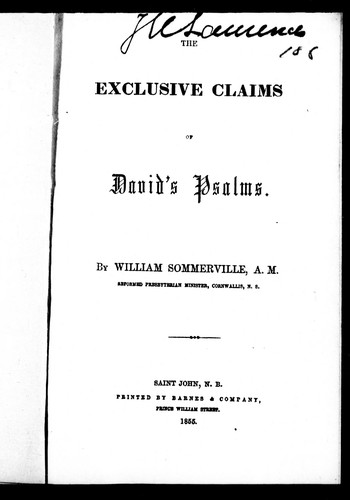 The exclusive claims of David's psalms by William Sommerville