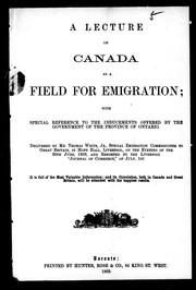 Cover of: A lecture on Canada as a field for emigration