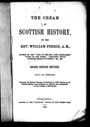 Cover of: The cream of Scottish history | William Ferrie