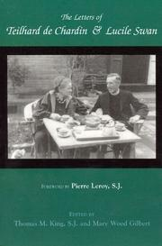 Cover of: The letters of Teilhard de Chardin and Lucile Swan