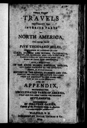 Cover of: Three years' travels thoughout [sic] the interior parts of North America, for more than five thousand miles