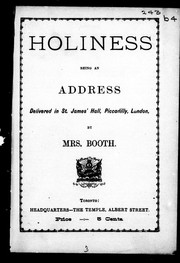 Cover of: Holiness: being an address delivered in St. James' Hall, Piccadilly, London