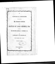 An historical discourse on the occasion of the centennial celebration of the Battle of Lake George, 1755 by Cortlandt Van Rensselaer