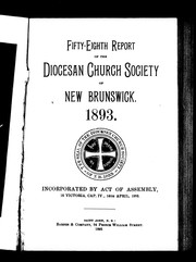 Cover of: Fifty-eighth report of the Diocesan Church Society of New Brunswick, 1893 | Better Homes and Gardens