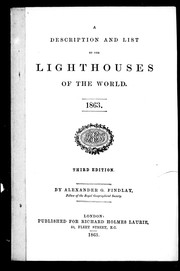 Cover of: A description and list of the lighthouses of the world, 1863