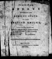 Cover of: Political essays concerning the present state of the British Empire