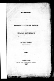 Cover of: Vocabulary of the Massachusetts (or Natick) Indian language