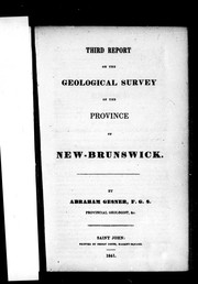 Cover of: Third report on the geological survey of the province of New Brunswick