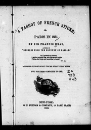 Cover of: A faggot of French sticks, or, Paris in 1851