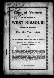 Cover of: List of voters for the township of West Nissouri, county of Middlesex, for the year 1898 | West Nissouri (Ont.)