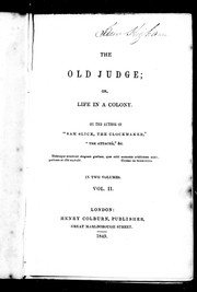Cover of: The old judge, or, Life in a colony