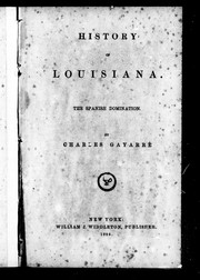 Cover of: History of Louisiana | GayarrГ©, Charles