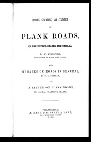 Cover of: History, structure, and statistics of plank roads in the United States and Canada | William Kingsford
