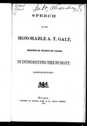Speech of the Honorable A.T. Galt, Minister of Finance of Canada, in introducing the budget