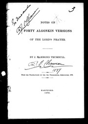 Cover of: Notes on forty Algonkin versions of the Lord's prayer