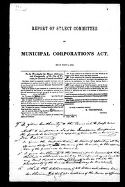 Cover of: Report of Select Committee on Municipal Corporations Act | Toronto (Ont.). City Council. Select Committee on Municipal Corporations Act