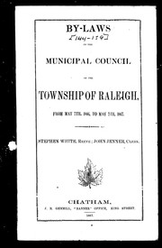 Cover of: By-laws of the Municipal Council of the township of Raleigh, from May 7th, 1866, to May 7th, 1867