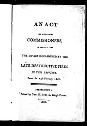 An Act for appointing commissioners to inquire into the losses occasioned by the late destructive fires in this province by New Brunswick