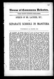 Cover of: Speech of Mr. Laurier, M.P., on separate schools in Manitoba | Laurier, Wilfrid Sir