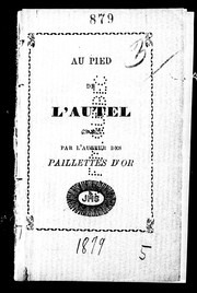 Cover of: Au pied de l'autel