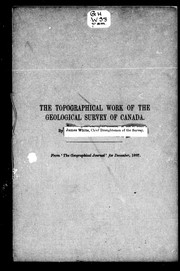 Cover of: The topographical work of the Geological Survey of Canada